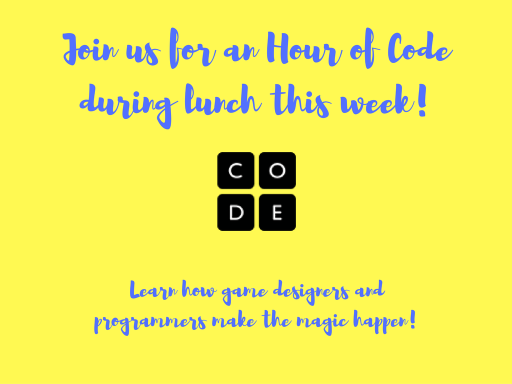 join-us-for-an-hour-of-code-during-lunch-this-week